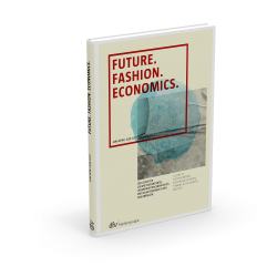 Future. Fashion. Economics.